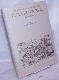 image of De' Disegni delle Piu Illustri Citta et Fortezze del Mondo, da Giulio Ballino (1568-'69). Presentazione Introduttiva di Giorgio E. Ferrari