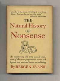 The Natural History of Nonsense  - 1st Edition/1st Printing