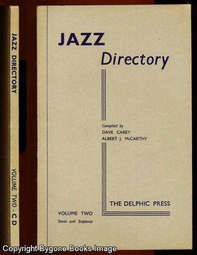 The Directory of Recorded Jazz and Swing Music, Volume Two by David A Carey  - Paperback - First Edition - 1950 - from Bygone Books and Biblio co nz