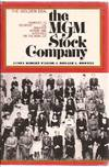The MGM Stock Company: The Golden Era