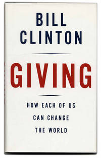 image of Giving: How Each of Us Can Change the World  - 1st Edition/1st Printing
