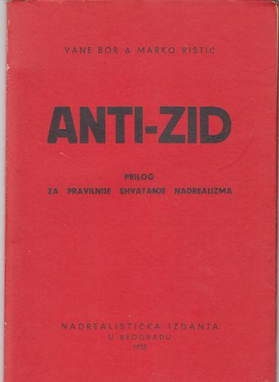 Belgrade: Nadrealisticka Izdania. 1932. First Edition; First Printing. Softcover. Wraps very good+ c...