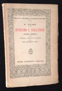 Ipnotismo e Suggestione: Studio Critico