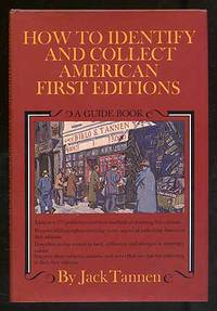 How to Identify and Collect American First Editions: A Guide Book