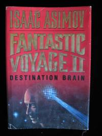 image of FANTASTIC VOYAGE II: Destination Brain.