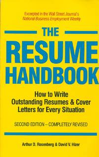 The Resume Handbook How to Write Outstanding Resumes & Cover Letters for  Every Situations