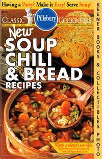 Pillsbury Classic #144: New Soup Chili & Bread Recipes: Pillsbury Classic  Cookbooks Series by  Jackie (Editors)  Elaine / Sheehan - Paperback - First Edition: First Printing - 1993 - from KEENER BOOKS (Member IOBA) (SKU: 014777)