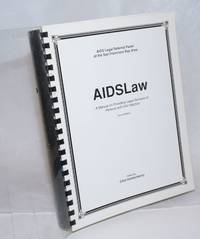 AIDS Law: a manual on providing legal services to persons with HIV infection second edition