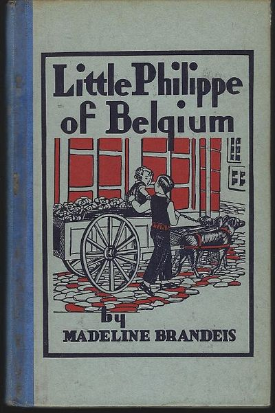 LITTLE PHILIPPE OF BELGIUM, Brandeis, Madeline