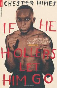 image of If He Hollers Let Him Go (Serpent's Tail Classics)