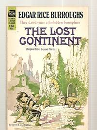 image of THE LOST CONTINENT: ORIGINAL TITLE: BEYOND THIRTY