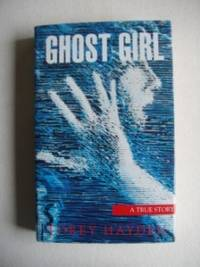 image of Ghost Girl  -  A True Story