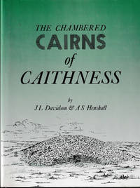 The Chambered Cairns Of Caithness