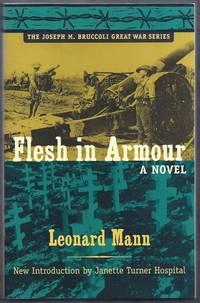 Flesh in Armour.  The Joseph M. Bruccoli Great War Series