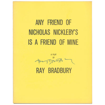 Any Friend of Nicholas Nickleby's Is...