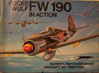Focke-Wulf FW 190 in Action - Aircraft No. 19