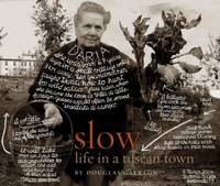 Slow : Life in a Tuscan Town