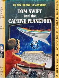 Tom Swift And The Captive Planetoid : The New Tom Swift Jr. Adventures  #29: Orange Spine Version...