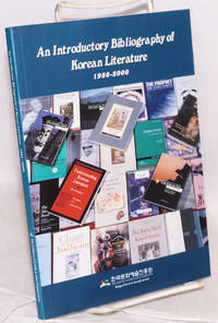 An introductory bibliography of Korean literature 1980 - 2000