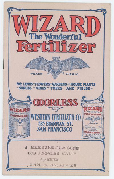 WIZARD THE WONDERFUL FERTILIZER: For...