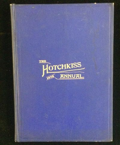 Lakeville CT: The Pythian and Olympian Societies of the Hotchkiss School, 1893. 1st Edition. Hardcov...