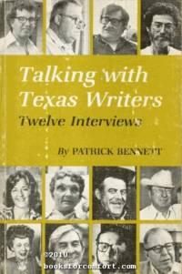 Talking with Texas Writers, Twelve Interviews