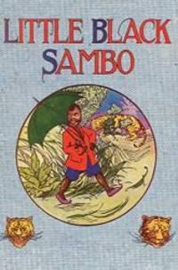 image of Little Black Sambo: Uncensored Original 1922 Full Color Reproduction
