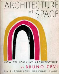 Architecture As Space How To Look At Architecture