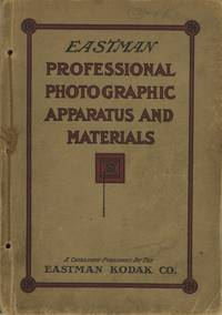 EASTMAN PROFESSIONAL PHOTOGRAPHIC APPARATUS AND MATERIALS