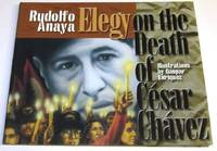 Elegy on the Death of Cesa Chavez