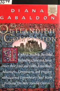 The Outlandish Companion: In Which Much Is Revealed Regarding Claire and Jamie Fraser. (Outlander) by Diana Gabaldon - 1st Edition 2nd Printing - 2001 - from MAD HATTER BOOKSTORE (SKU: 009894)