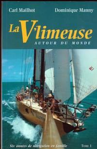 La V'limeuse Autour Du Monde, Tome 1