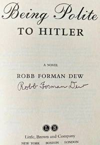 BEING POLITE TO HITLER (SIGNED)