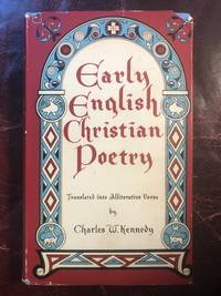 Early English Christian Poetry Translated into Alliterative Verse  Hardcover