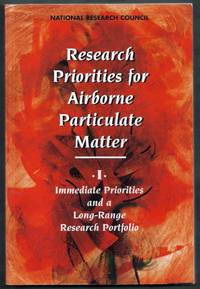 Research Priorities for Airborne Particulate Matter.  I:  Immediate Priorities and a Long-Range Research Portfolio
