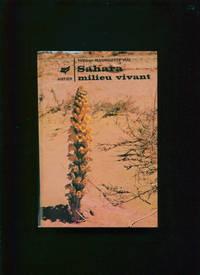 Sahara milieu vivant :; guide du voyageur-naturaliste