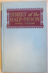 Street of the Half-Moon: An Account of the Spanish Noble, Pedro Claver