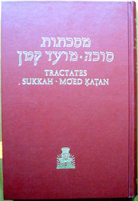 Sukkah. Hebrew-English Edition of the Babylonian Talmud.