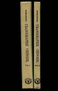 Uranographie Chinoise ou Preuves Directes que L'Astronomie Primitive est Originaire de la Chine, et Qu'elle a Ete Empruntee par les Anciens Peuples Occidentaux a la Sphere Chinoise; Ouvrage Accompagne d'un Atlas Celeste Chinois et Grec (Two Volumes) by  Gustave Schlegel - Hardcover - Reprint Edition - 1967 - from Book Happy Booksellers (SKU: 014242)