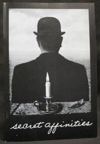 Secret Affinities : Words and Images by Rene Magritte