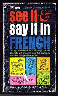 See It & Say it In French by Margarita Madrigal + Colette dulac - 1962