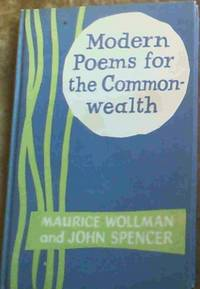 Modern Poems for the Commonwealth by  John [editors]  Maurice : Spencer - 1st Edition - 1966 - from Chapter 1 Books (SKU: afcv)