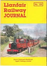 Llanfair Railway Journal No.125 October 1992