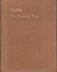 The Way the Preachers Pray - With Notes By One of Them - SCARCE