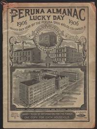 PERUNA ALMANAC LUCKY DAY 1906. Handy Book of Information for the Family. One Copy for Each Household.