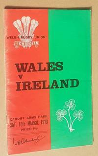 Wales v Ireland, Cardiff Arms Park, Sat. 10th March 1973