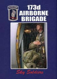 173d Airborne Brigade: Sky Soldiers