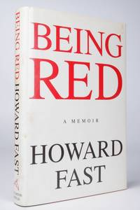 BEING RED by  Howard Fast - Signed First Edition - 1990 2020-10-23 - from Resource for Art and Music Books (SKU: 201023005)