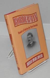 Borderman; memoirs of Federico José María Ronstadt
