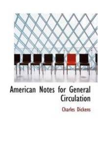 image of American Notes for General Circulation (Large Print Edition)